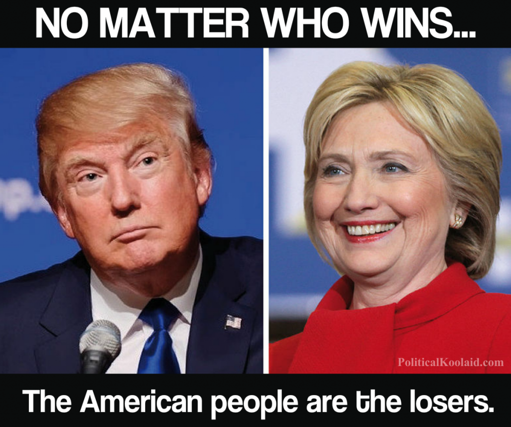 No matter who wins... The American People are the losers